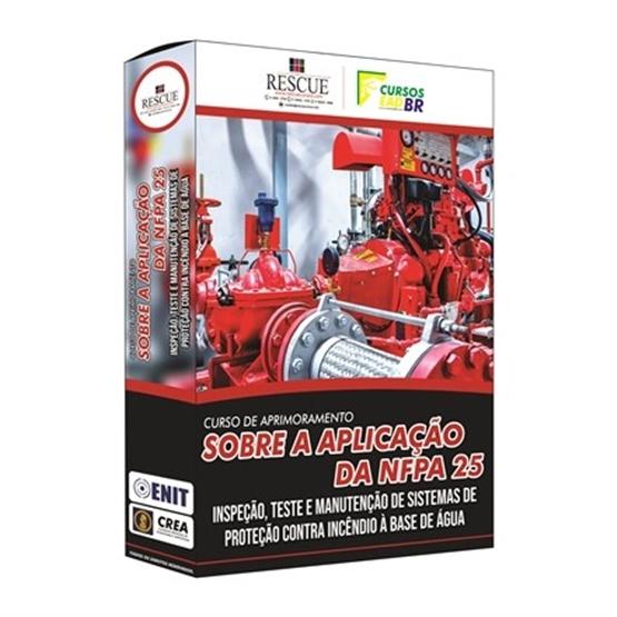 Curso de Aprimoramento sobre Aplicação da Norma NFPA 25 para a Inspeção, Teste e Manutenção de Sistemas de Proteção contra Incêndio à Base de Água