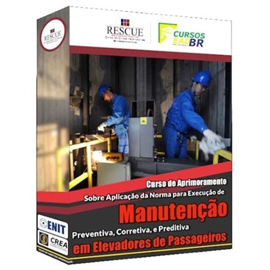 Curso de Aprimoramento sobre a Aplicação da Norma para Executar Manutenção Preventiva, Corretiva e Preditiva em Elevador de Passageiros - Ref:63296